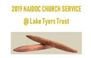 NAIDOC Church Service with Aunty Phyllis @ Lake Tyers Aboriginal Trust | | |