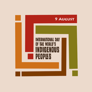 International Day for the World's Indigenous Peoples